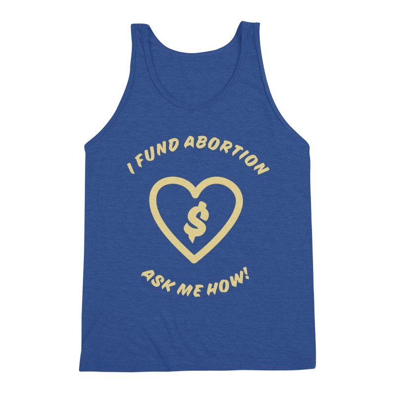 Ask Me How, gold Loose Fit Tank by New River Abortion Access Fund Shop
