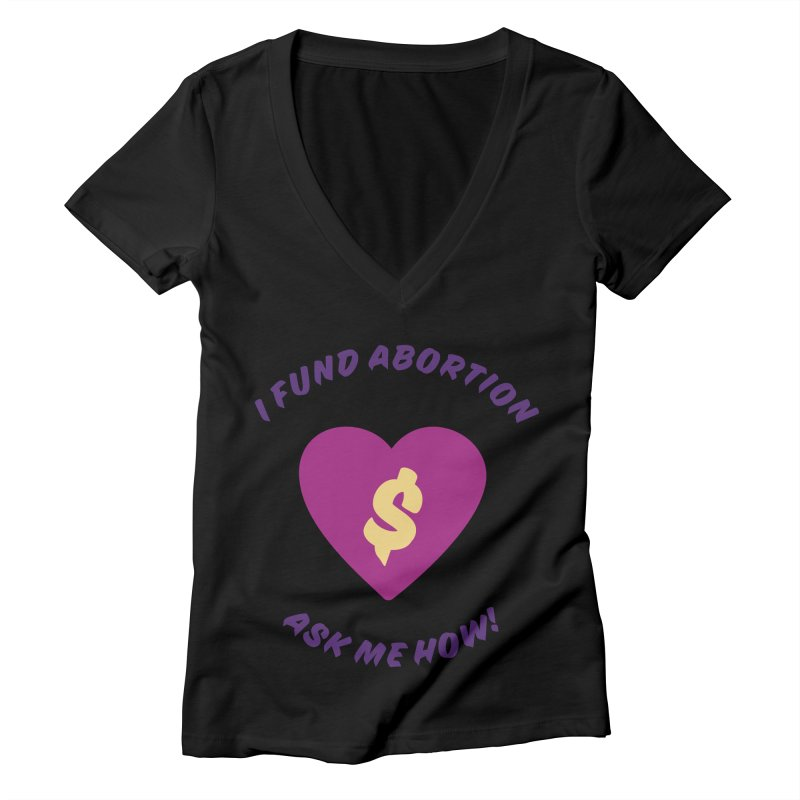 Ask Me How, purple Fitted V-Neck by New River Abortion Access Fund Shop