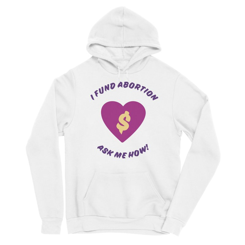 Ask Me How, purple Fitted Pullover Hoody by New River Abortion Access Fund Shop
