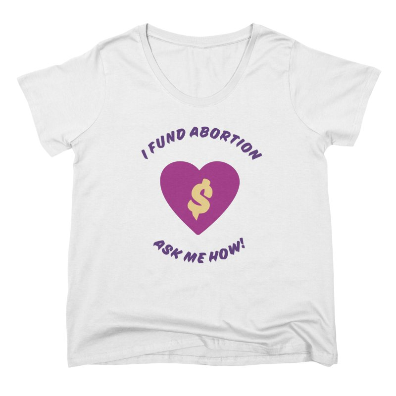 Ask Me How, purple Fitted Scoop Neck by New River Abortion Access Fund Shop