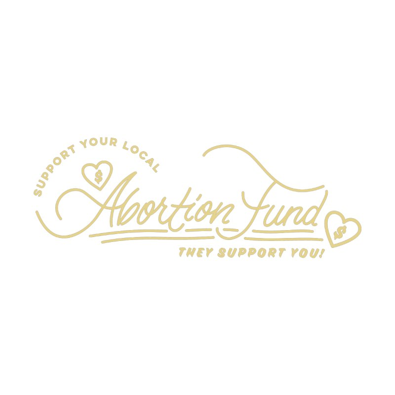 Support Your Local Abortion Fund, gold Loose Fit Zip-Up Hoody by New River Abortion Access Fund Shop