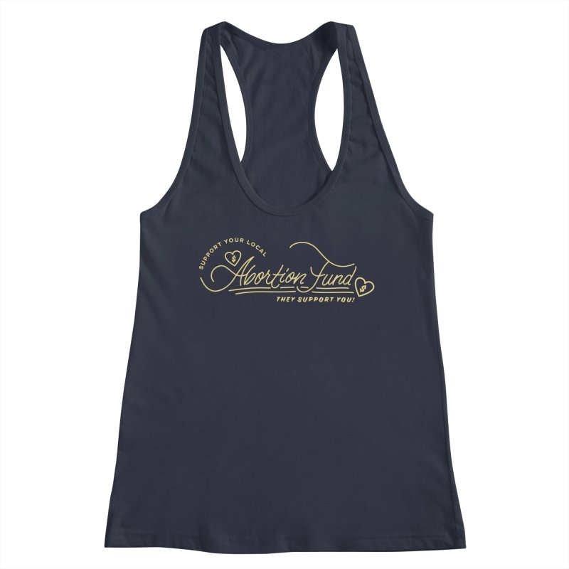 Support Your Local Abortion Fund, gold Fitted Tank by New River Abortion Access Fund Shop