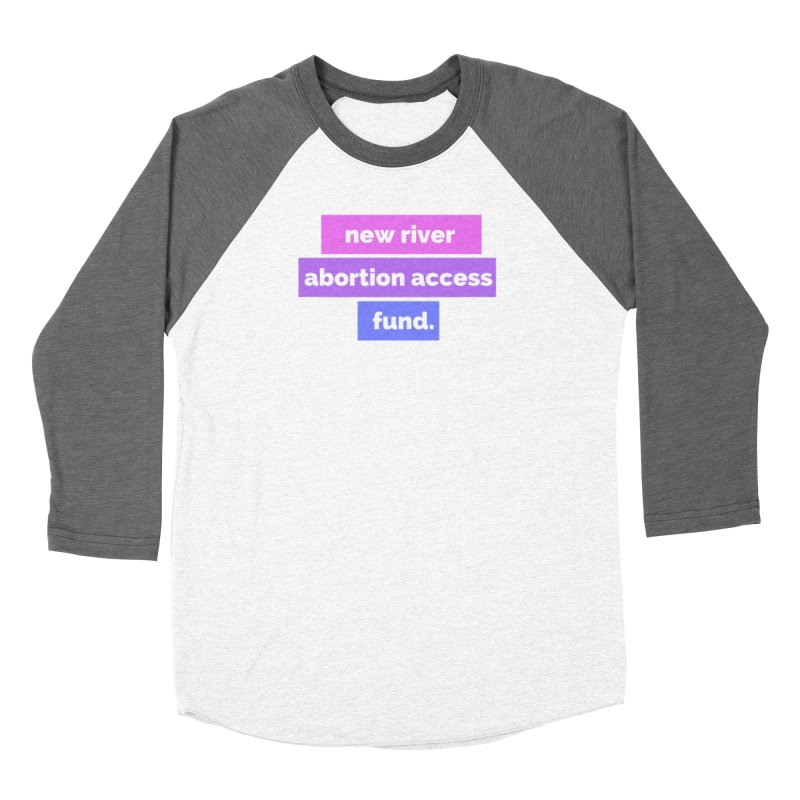 New River Abortion Access Fund Shirt Fitted Longsleeve T-Shirt by New River Abortion Access Fund Shop
