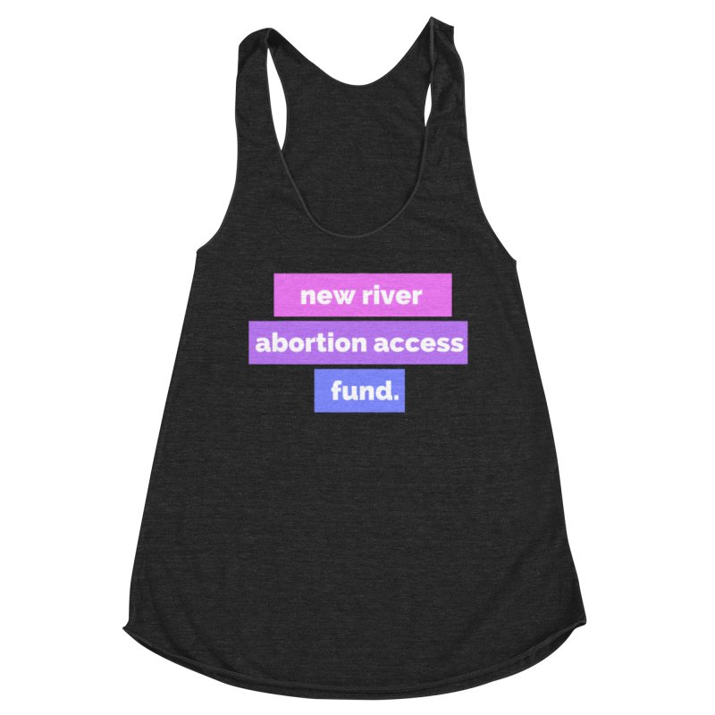 New River Abortion Access Fund Shirt Fitted Tank by New River Abortion Access Fund Shop