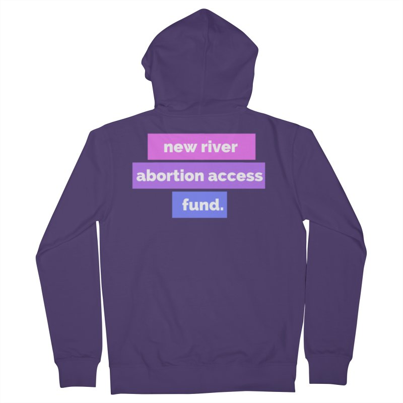 New River Abortion Access Fund Shirt Fitted Zip-Up Hoody by New River Abortion Access Fund Shop
