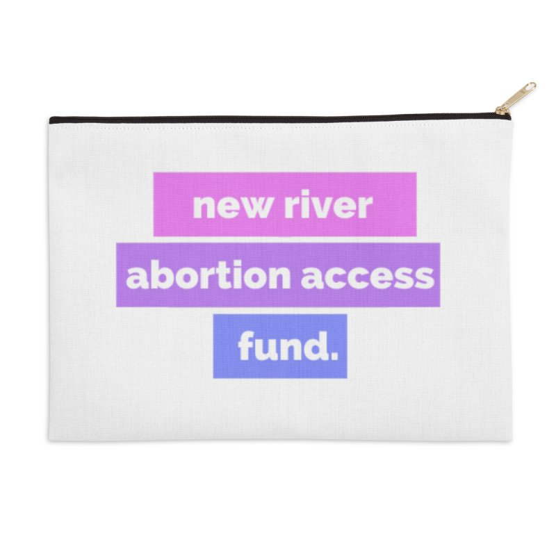 New River Abortion Access Fund Zip Pouch Accessories Zip Pouch by New River Abortion Access Fund Shop