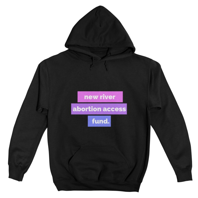New River Abortion Access Fund Hoody Loose Fit Pullover Hoody by New River Abortion Access Fund Shop