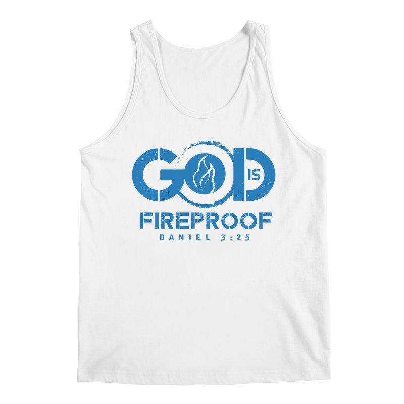 God is Fireproof Men's Tank by NEXCUE MOTIVATIONAL ART