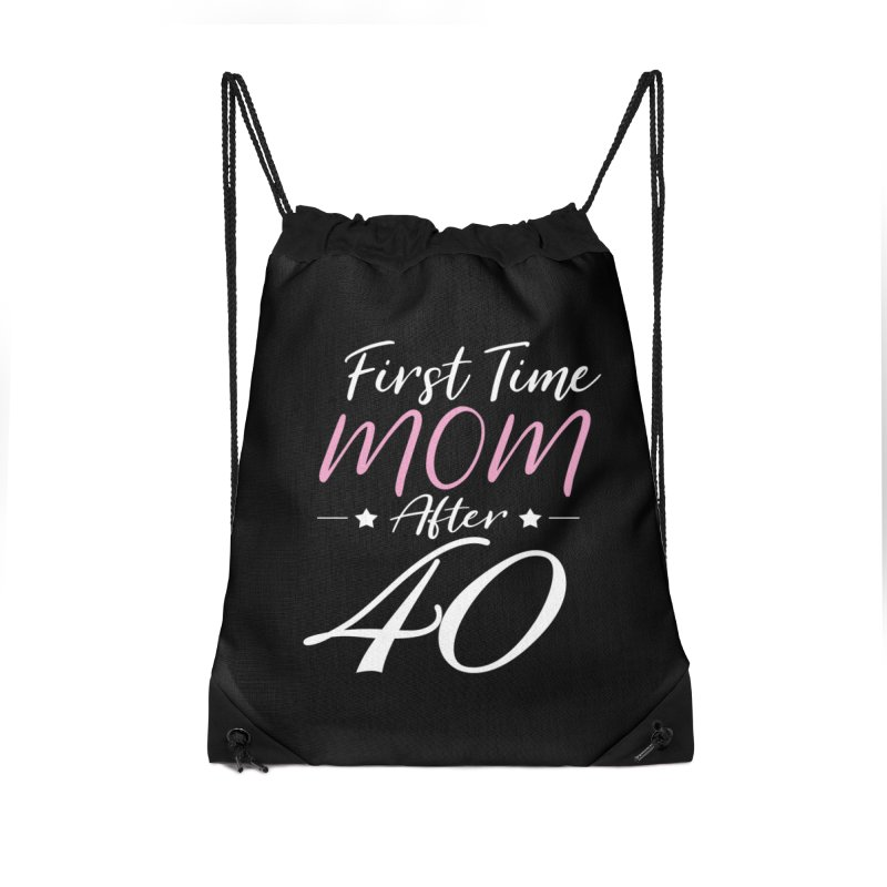 First Time Mom After 40 II Accessories Bag by NEXCUE MOTIVATIONAL ART
