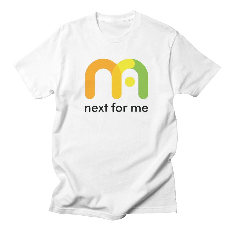 Next For Me T Men's T-Shirt by Next For Me Shop