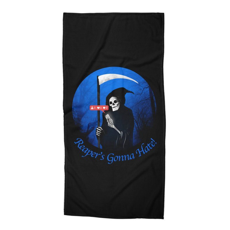 Reaper's Gonna Hate! Accessories Beach Towel by nicebleed