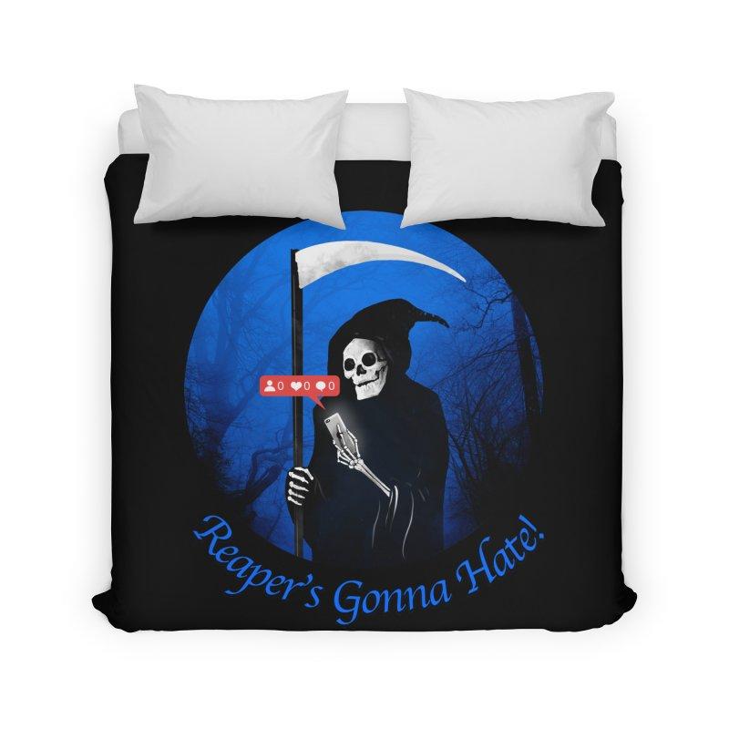 Reaper's Gonna Hate! Home Duvet by nicebleed