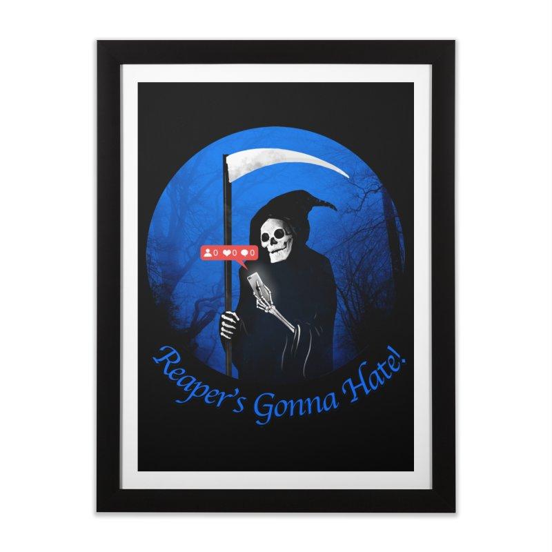 Reaper's Gonna Hate! Home Framed Fine Art Print by nicebleed