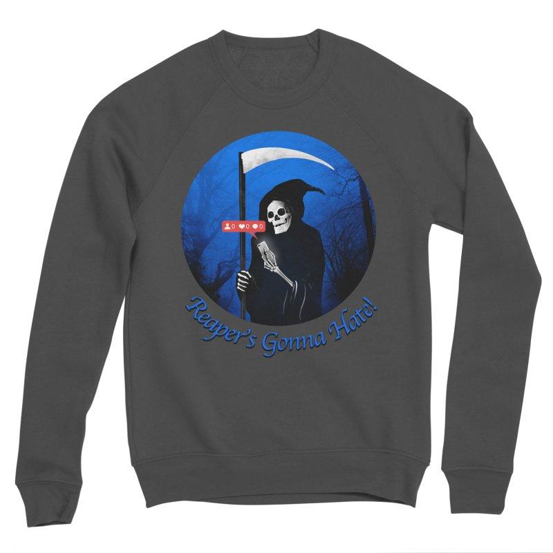 Reaper's Gonna Hate! Women's Sponge Fleece Sweatshirt by nicebleed