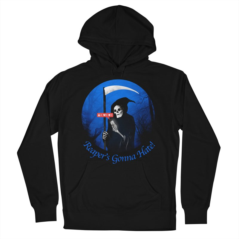 Reaper's Gonna Hate! Women's French Terry Pullover Hoody by nicebleed