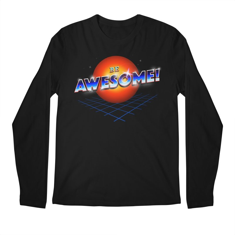 Be Awesome! Men's Regular Longsleeve T-Shirt by nicebleed