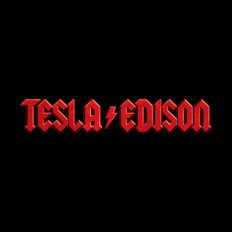 Tesla vs. Edison by nicebleed