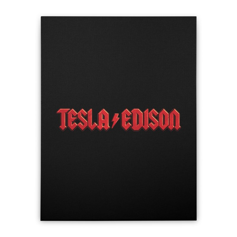 Tesla vs. Edison Home Stretched Canvas by nicebleed