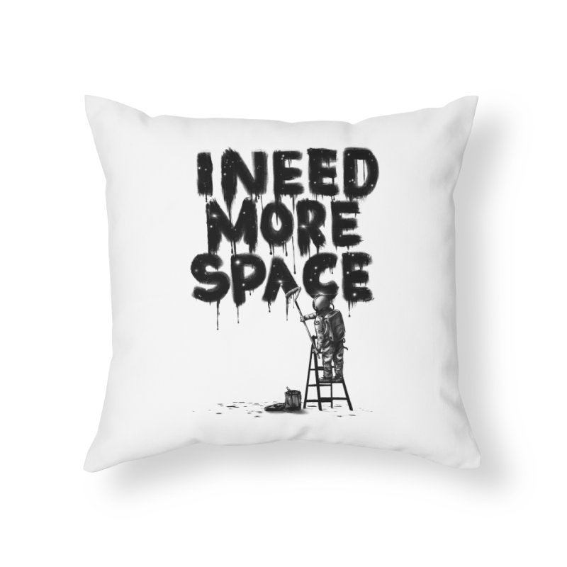 I Need More Space Home Throw Pillow by nicebleed