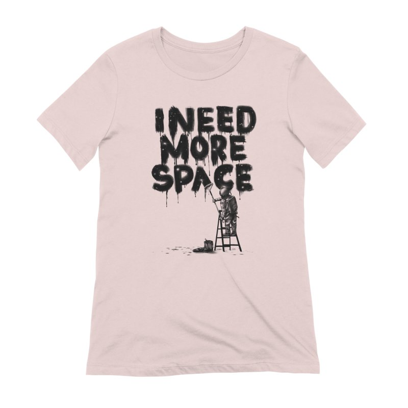 I Need More Space Women's Extra Soft T-Shirt by nicebleed