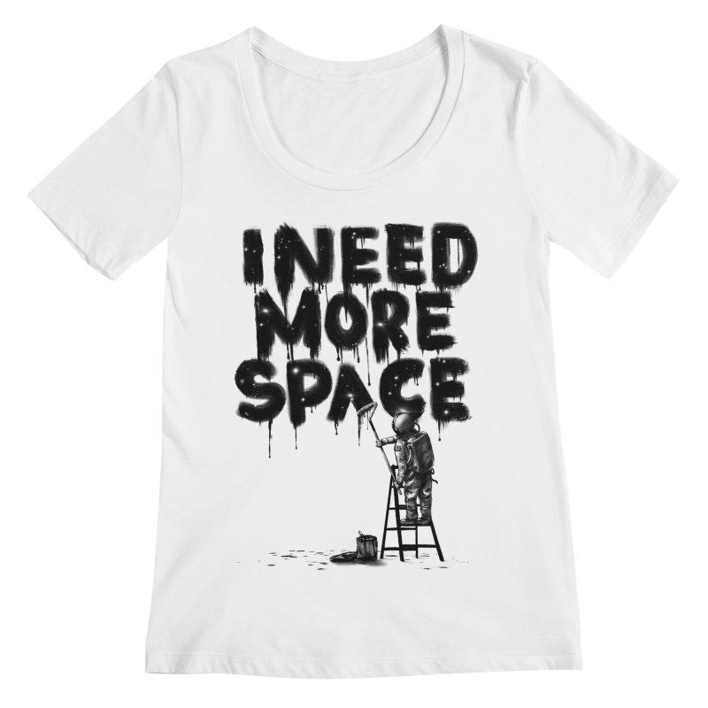I Need More Space Women's Regular Scoop Neck by nicebleed