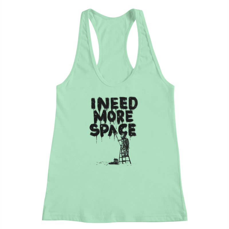 I Need More Space Women's Racerback Tank by nicebleed