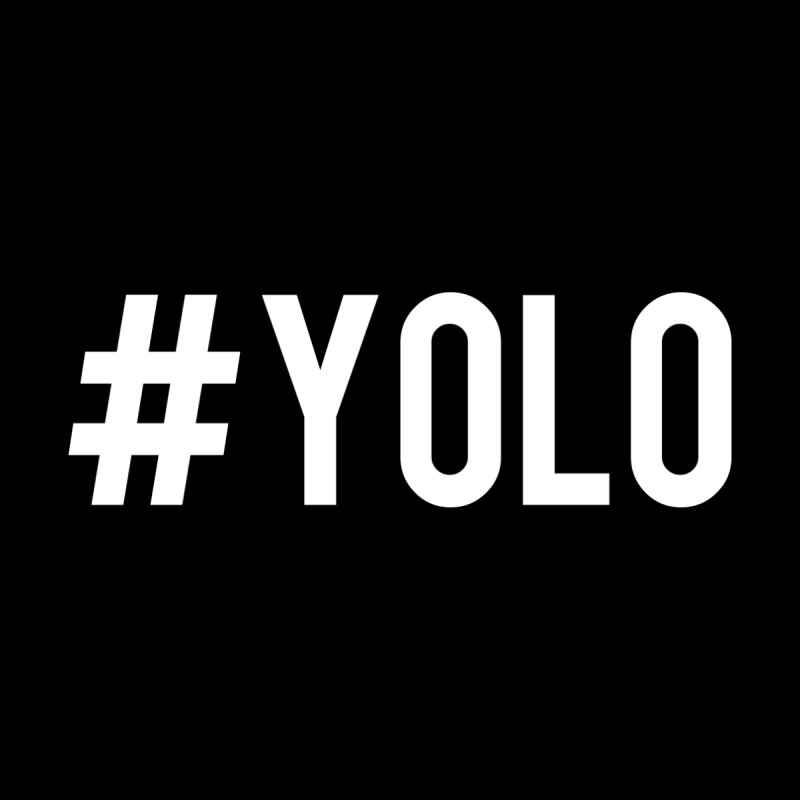 Hashtag YOLO T-Shirt (Classic) None  by nicedesign's Shop
