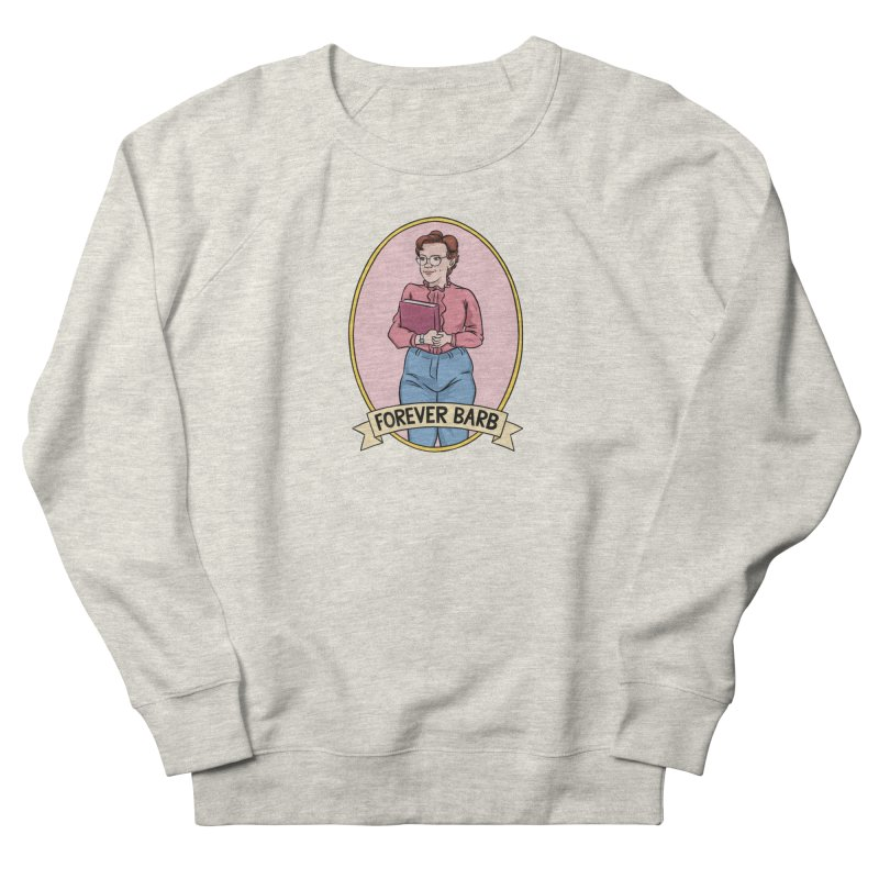 """Stranger Things """"Forever Barb"""" Women's French Terry Sweatshirt by Nick Lacke's Shirt Shop"""