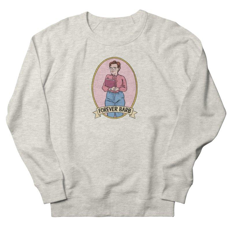 "Stranger Things ""Forever Barb"" Women's Sweatshirt by Nick Lacke's Shirt Shop"