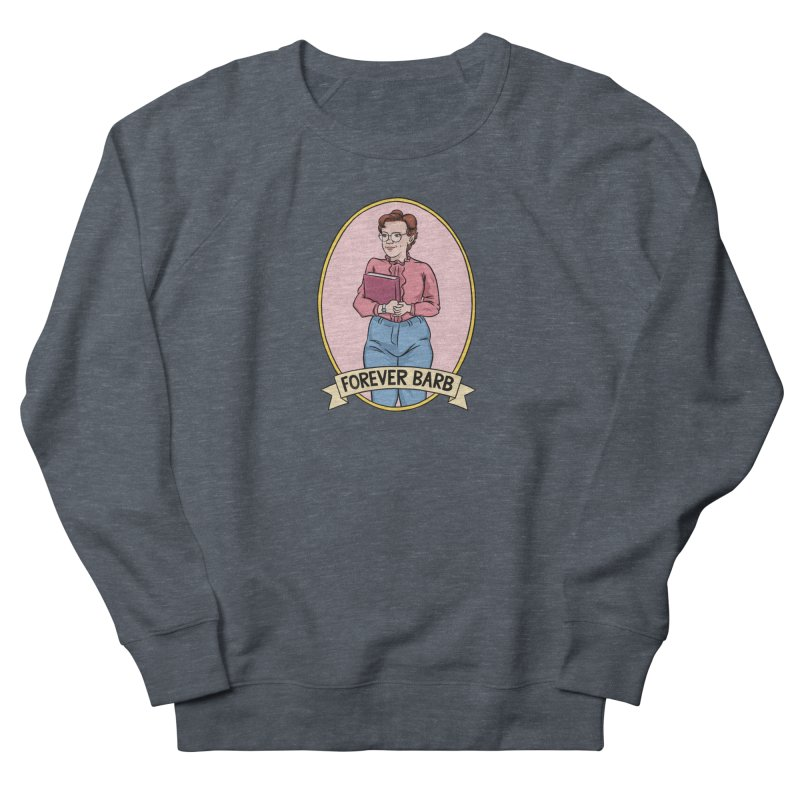 "Stranger Things ""Forever Barb"" Men's French Terry Sweatshirt by Nick Lacke's Shirt Shop"