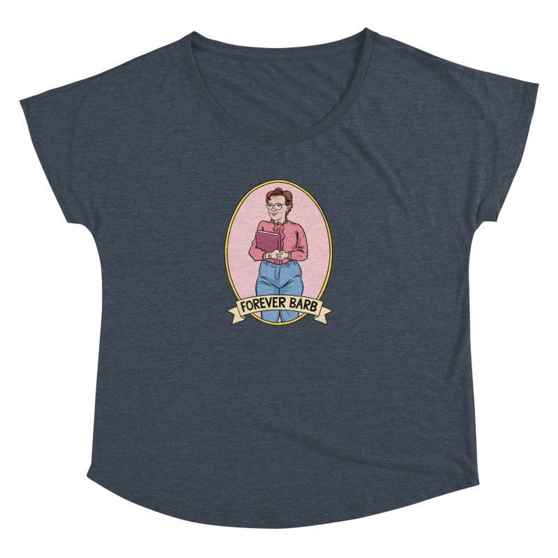"""Stranger Things """"Forever Barb"""" Women's Dolman Scoop Neck by Nick Lacke's Shirt Shop"""