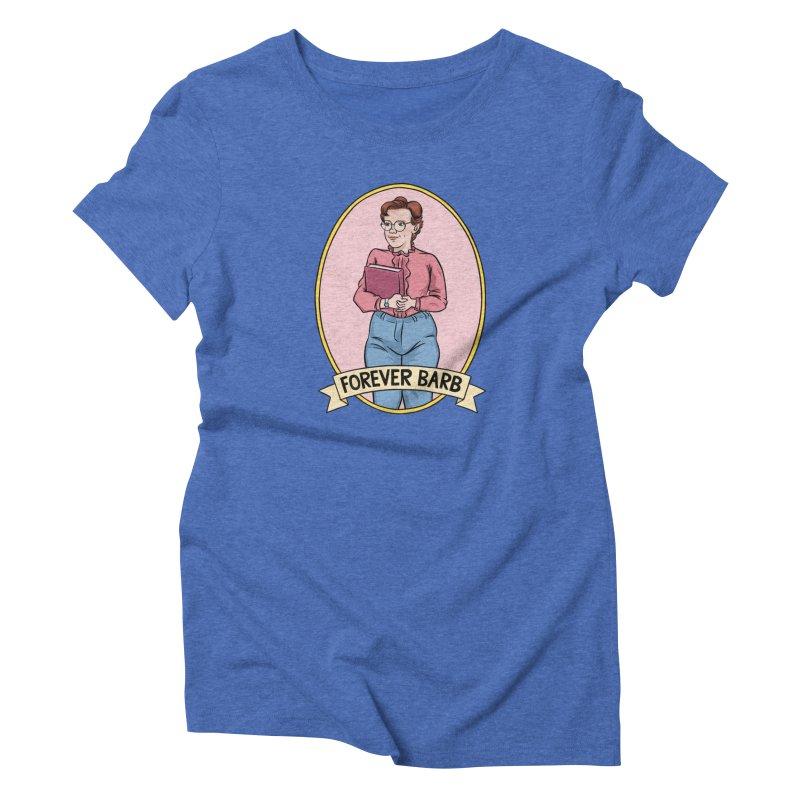 "Stranger Things ""Forever Barb"" Women's Triblend T-Shirt by Nick Lacke's Shirt Shop"