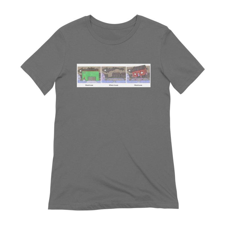 Warehouse, Where house, Werehouse! Women's T-Shirt by Nick Lee Art's Artist Shop