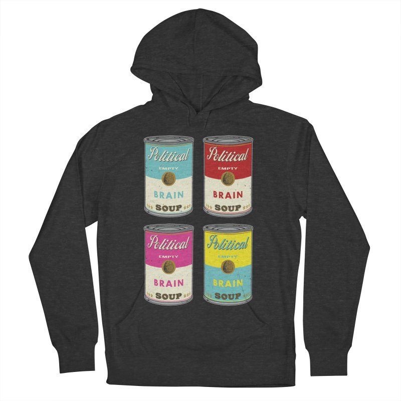Political Brain Soup Women's French Terry Pullover Hoody by nickmanofredda's Artist Shop