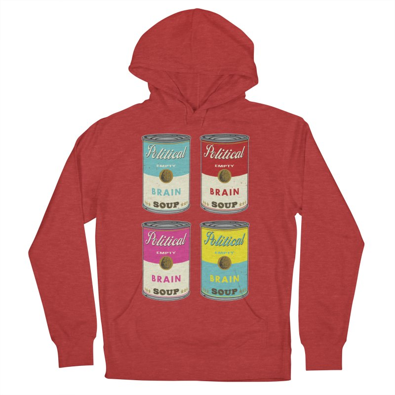 Political Brain Soup Women's Pullover Hoody by nickmanofredda's Artist Shop
