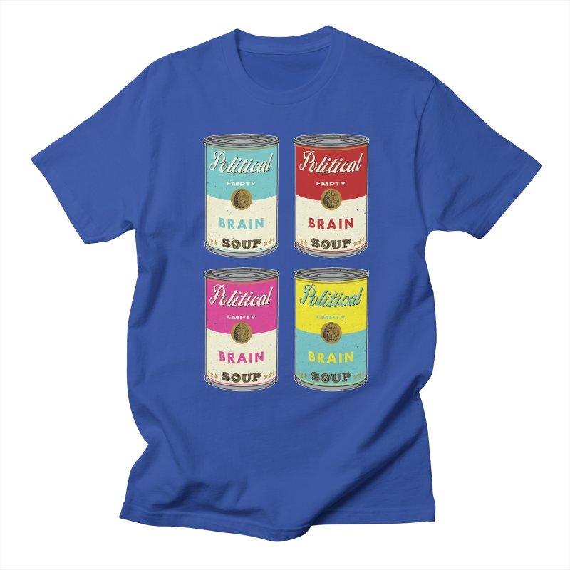 Political Brain Soup Women's Unisex T-Shirt by nickmanofredda's Artist Shop