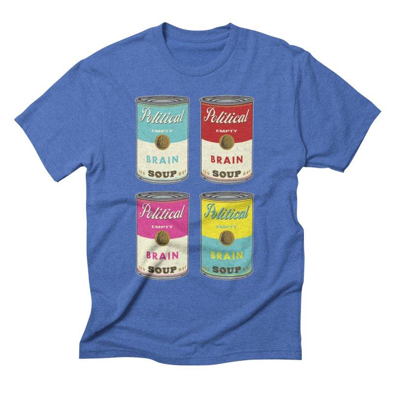 Political Brain Soup Men's Triblend T-Shirt by nickmanofredda's Artist Shop