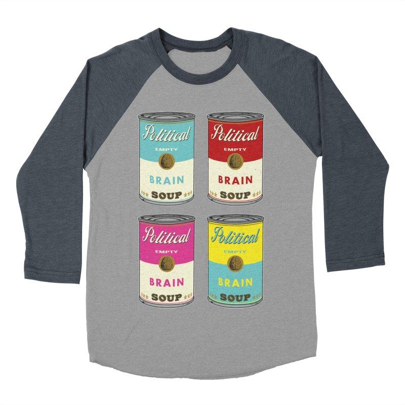 Political Brain Soup Women's Baseball Triblend Longsleeve T-Shirt by nickmanofredda's Artist Shop