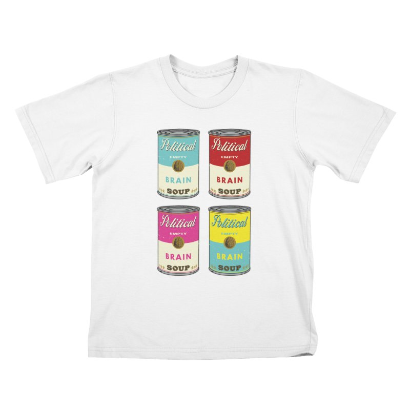 Political Brain Soup Kids T-Shirt by nickmanofredda's Artist Shop