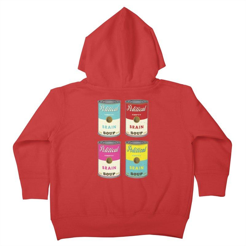Political Brain Soup Kids Toddler Zip-Up Hoody by nickmanofredda's Artist Shop