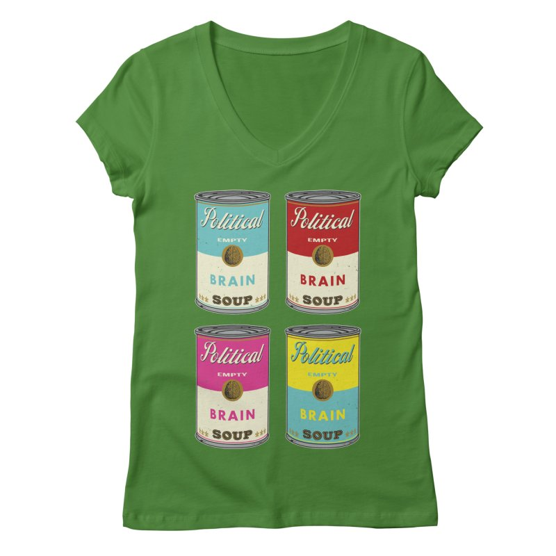 Political Brain Soup Women's Regular V-Neck by nickmanofredda's Artist Shop