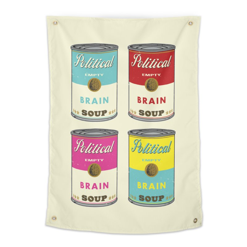 Political Brain Soup Home Tapestry by nickmanofredda's Artist Shop
