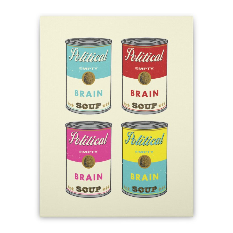 Political Brain Soup Home Stretched Canvas by nickmanofredda's Artist Shop