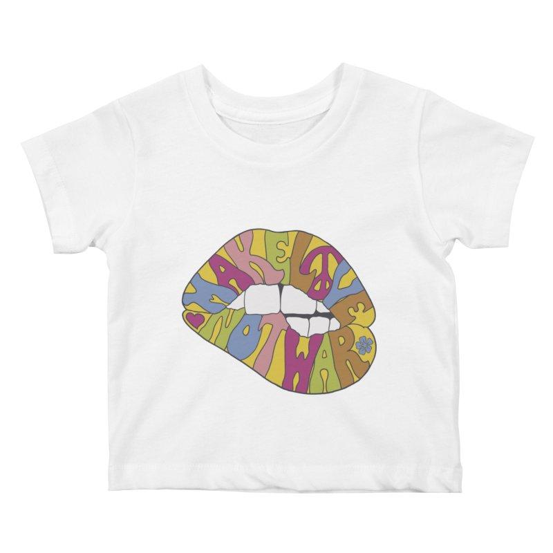 MAKE LOVE NOT WAR Kids Baby T-Shirt by nickmanofredda's Artist Shop