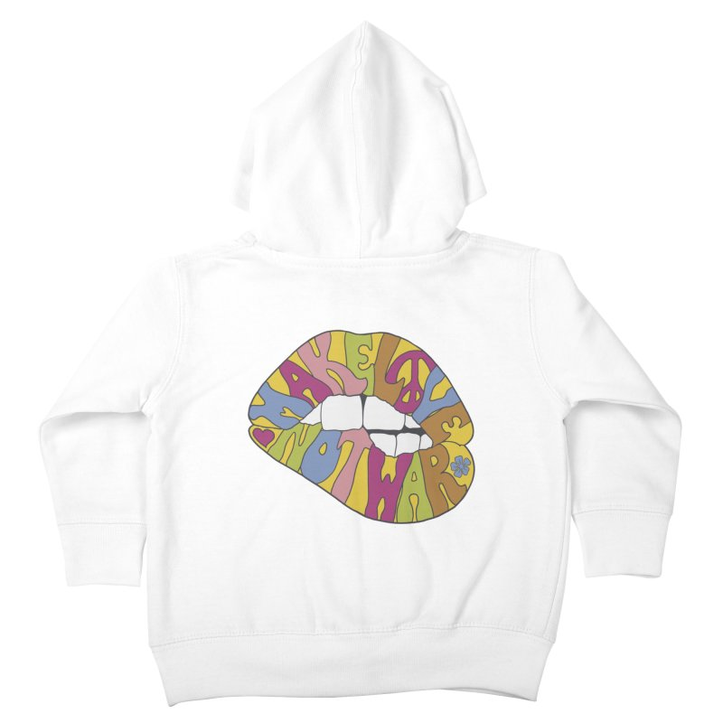 MAKE LOVE NOT WAR Kids Toddler Zip-Up Hoody by nickmanofredda's Artist Shop