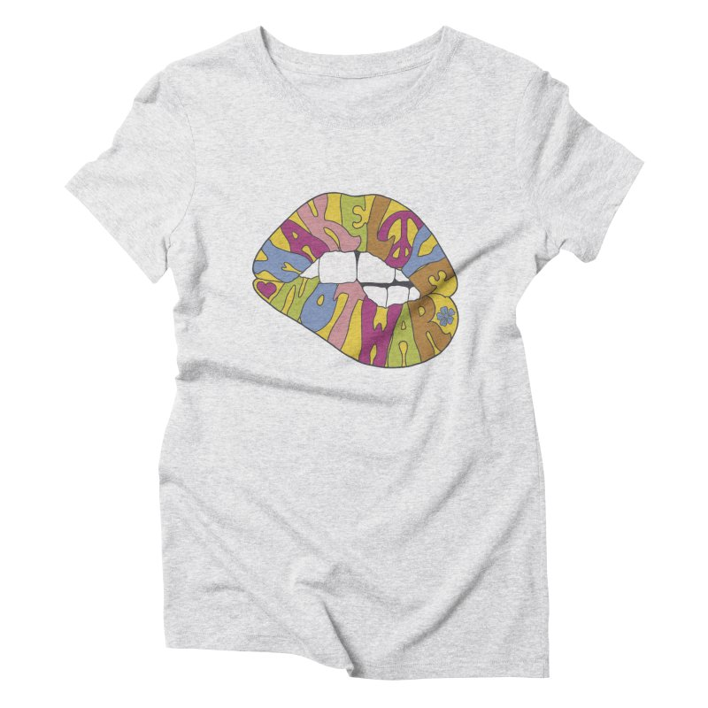 MAKE LOVE NOT WAR Women's Triblend T-Shirt by nickmanofredda's Artist Shop