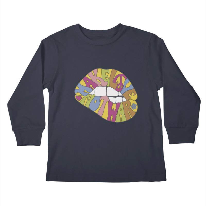 MAKE LOVE NOT WAR Kids Longsleeve T-Shirt by nickmanofredda's Artist Shop