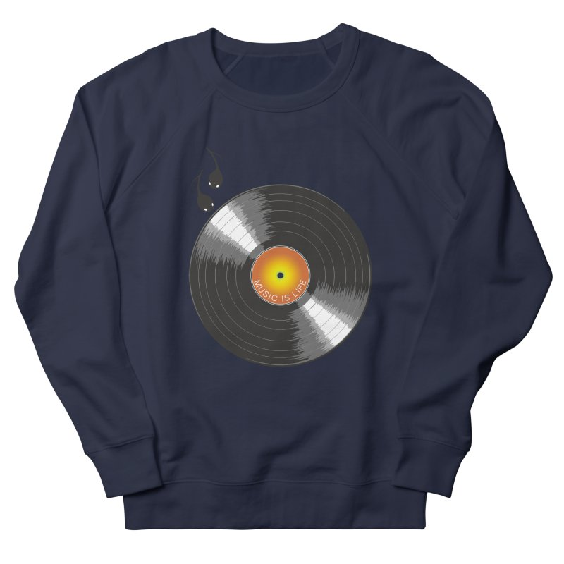 Music is Life Women's Sweatshirt by nickmanofredda's Artist Shop