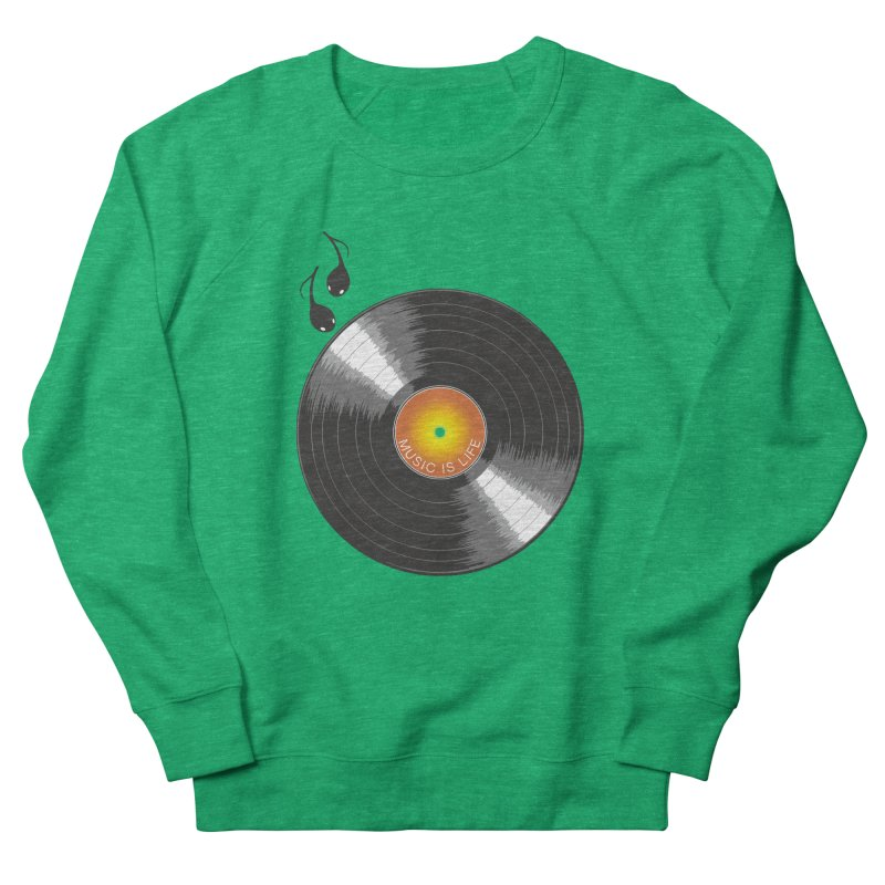 Music is Life Men's French Terry Sweatshirt by nickmanofredda's Artist Shop