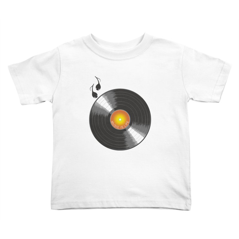 Music is Life Kids Toddler T-Shirt by nickmanofredda's Artist Shop